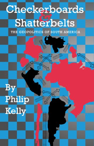 9780292743281: Checkerboards and Shatterbelts: The Geopolitics of South America