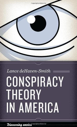 9780292743793: Conspiracy Theory in America (Discovering America)