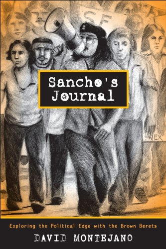 9780292743847: Sancho's Journal: Exploring the Political Edge with the Brown Berets (Jack and Doris Smothers Series in Texas History, Life, and Culture)