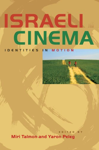 9780292743991: Israeli Cinema: Identities in Motion