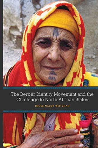 9780292744011: The Berber Identity Movement and the Challenge to North African States