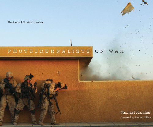 9780292744080: Photojournalists on War: The Untold Stories from Iraq
