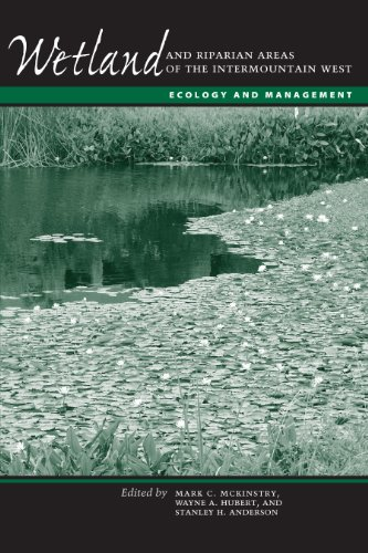 9780292744233: Wetland and Riparian Areas of the Intermountain West: Ecology and Management (Peter T. Flawn Series in Natural Resource Management and Conservation)