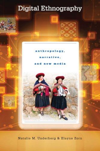 9780292744332: Digital Ethnography: Anthropology, Narrative, and New Media
