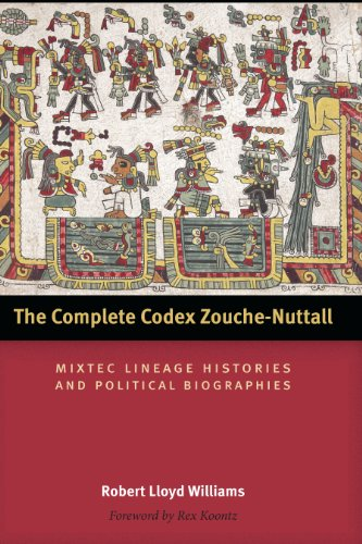 The Complete Codex Zouche-Nuttall: Mixtec Lineage Histories and Political Biographies (Hardback): ...