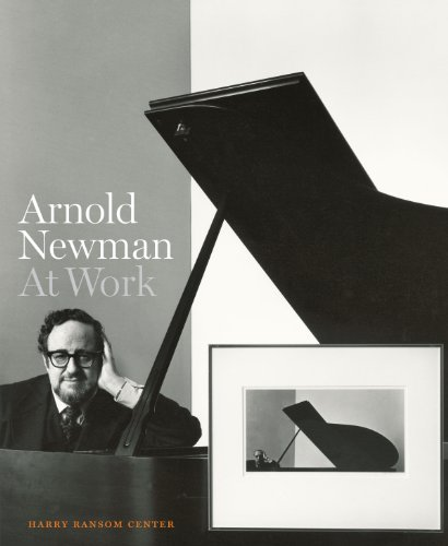 Arnold Newman: At Work (Hardcover): Roy Flukinger