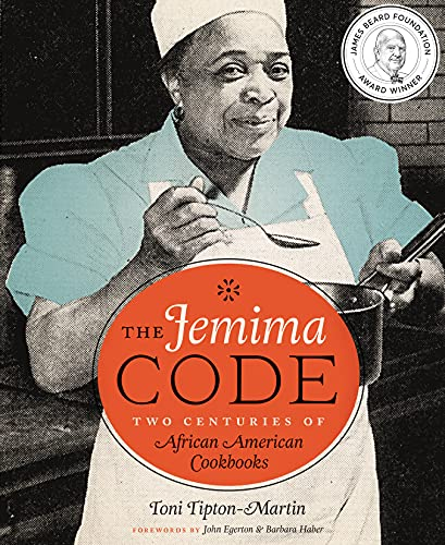 9780292745483: The Jemima Code: Two Centuries of African American Cookbooks