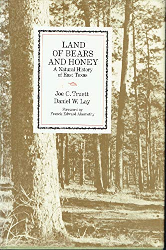 9780292746404: Land of Bears and Honey: A Natural History of East Texas (Texas Pan American Series)