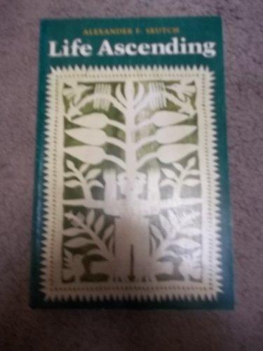 9780292746442: Life Ascending