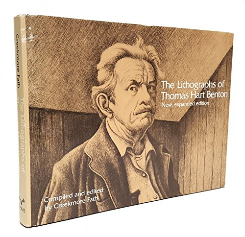 The Lithographs of Thomas Hart Benton: Fath, Creekmore (ed)