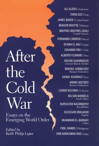 9780292746930: After the Cold War: Essays on the Emerging World Order