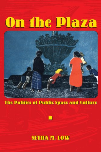 9780292747142: On the Plaza: The Politics of Public Space and Culture