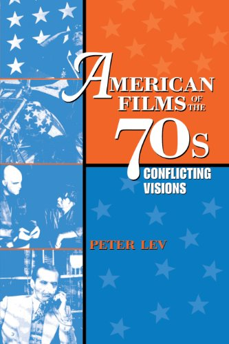 9780292747166: American Films of the 70s: Conflicting Visions