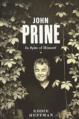 9780292748224: John Prine: In Spite of Himself (American Music)