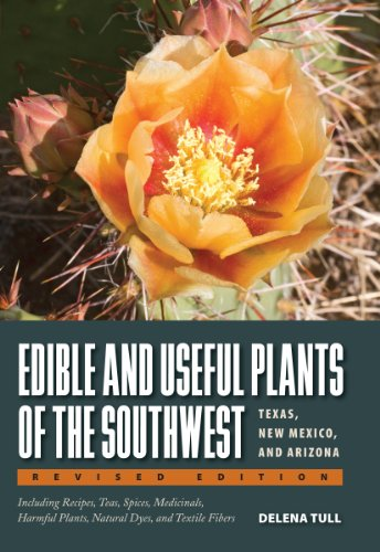 9780292748279: Edible and Useful Plants of the Southwest: Texas, New Mexico, and Arizona
