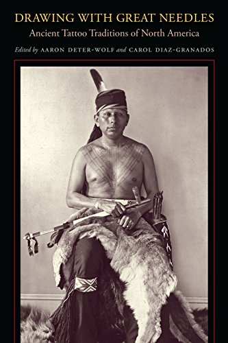 9780292749122: Drawing With Great Needles: Ancient Tattoo Traditions of North America