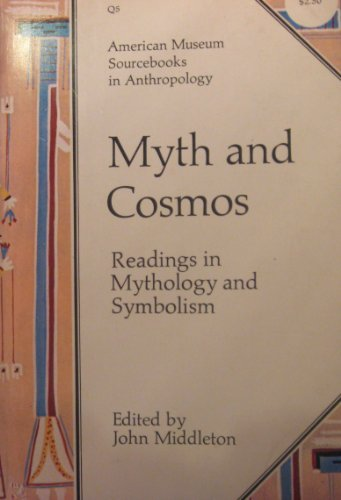 9780292750302: Myth and Cosmos: Readings in Mythology and Symbolism (Texas Press sourcebooks in anthropology)