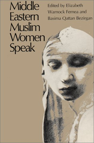 9780292750418: Middle Eastern Muslim Women Speak