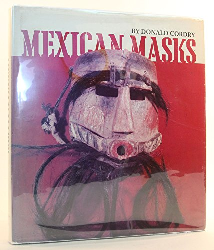 MEXICAN MASKS.: Cordry, Donald.