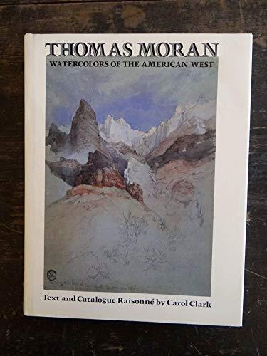 9780292750593: Thomas Moran: Watercolors of the American West