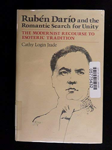 Ruben Dario and the Romantic Search for: Jrade, Cathy Login