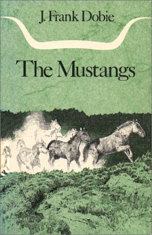 9780292750814: The Mustangs