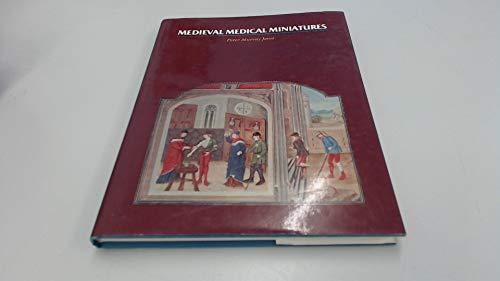 Medieval Medical Miniatures: Murray Jones Peter