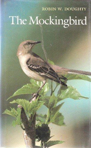 9780292750999: The Mockingbird (Corrie Herring Hooks Series)