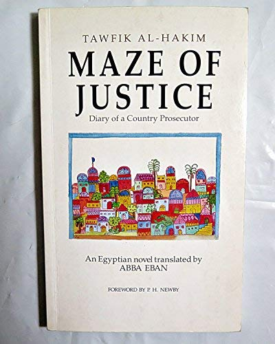 9780292751132: Maze of Justice: Diary of a Country Prosecutor- An Egyptian Novel
