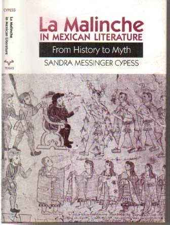 9780292751316: La Malinche in Mexican Literature: From History to Myth (Texas Pan American Series)