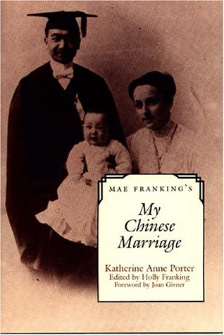 9780292751323: Mae Franking's My Chinese Marriage: An Annotated Edition