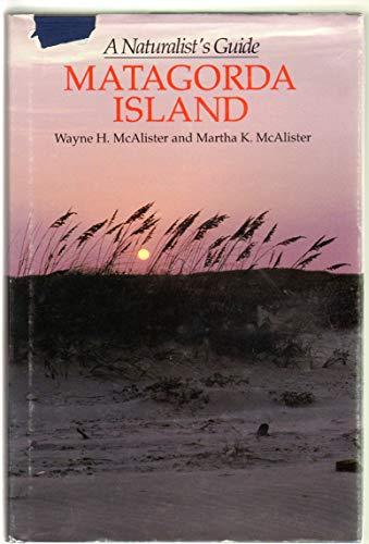 9780292751507: Matagorda Island: A Naturalist's Guide