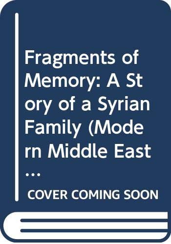 9780292751552: Fragments of Memory: A Story of a Syrian Family (Modern Middle East Literature in Translation Series)