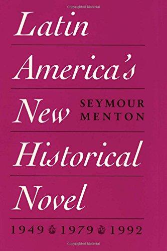 Latin America's New Historical Novel (Texas Pan: Menton, Seymour