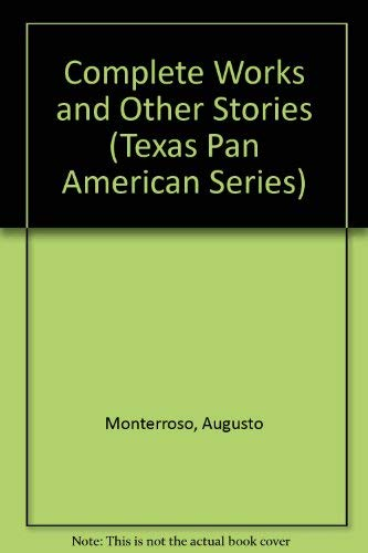9780292751835: Complete Works and Other Stories (Texas Pan American Series)