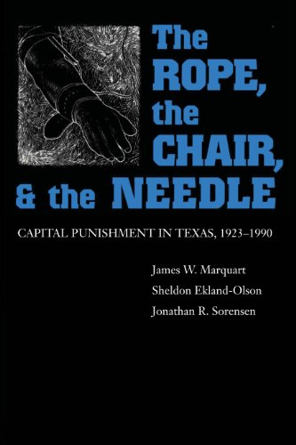 9780292752139: The Rope, The Chair, and the Needle: Capital Punishment in Texas, 1923-1990
