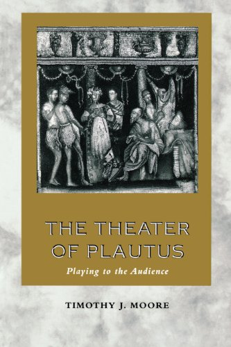 9780292752177: The Theater of Plautus: Playing to the Audience
