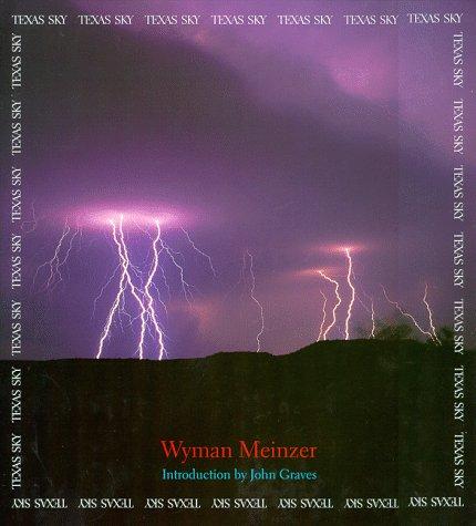 Texas Sky: Meinzer, Wyman
