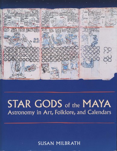 9780292752269: Star Gods of the Maya: Astronomy in Art, Folklore, and Calendars (The Linda Schele Series in Maya and Pre-Columbian Studies)