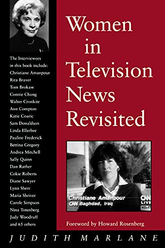 Women in television news revisited : into the twenty-first century.: Marlane, Judith.