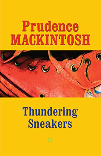 Thundering Sneakers (Southwestern Writers Collection Series): Mackintosh, Prudence