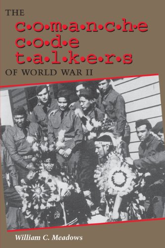 9780292752740: The Comanche Code Talkers of World War II
