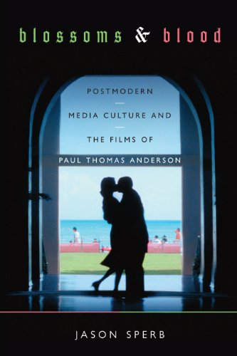 9780292752894: Blossoms & Blood: Postmodern Media Culture and the Films of Paul Thomas Anderson