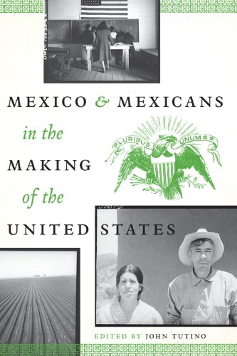 9780292754300: Mexico and Mexicans in the Making of the United States (Cmas History, Culture, and Society)