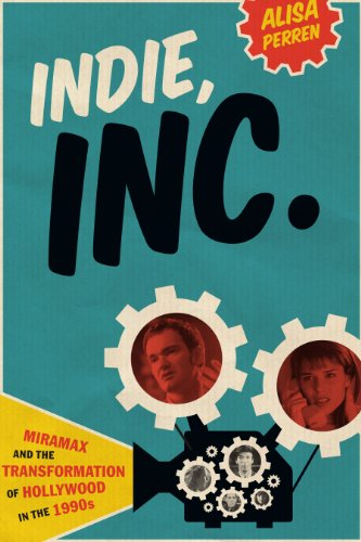 9780292754355: Indie, Inc.: Miramax and the Transformation of Hollywood in the 1990s (Texas Film and Media Studies)
