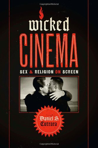 9780292754720: Wicked Cinema: Sex and Religion on Screen