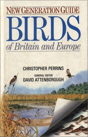 9780292755321: New Generation Guide to the Birds of Britain and Europe (Corrie Herring Hooks Series)