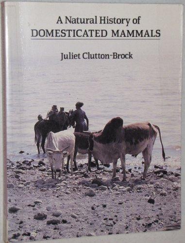 9780292755406: A Natural History of Domesticated Mammals
