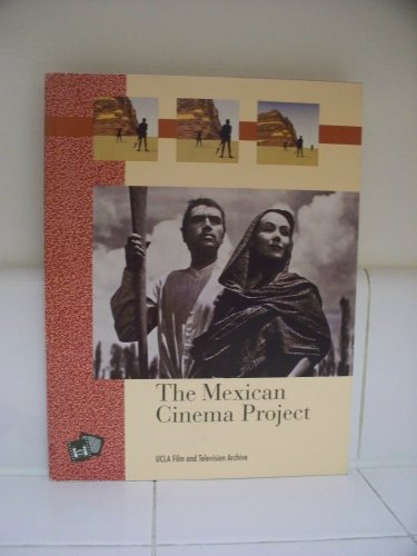 9780292755581: The Mexican Cinema Project (The UCLA Film and Television Archive Studies in History, Criticism and Theory)