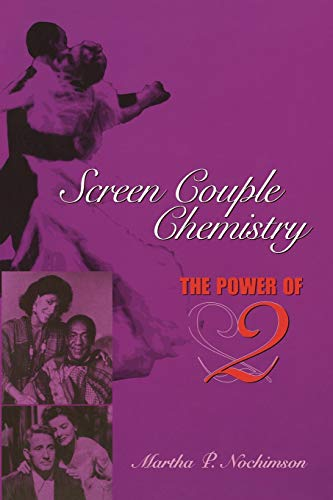 9780292755796: Screen Couple Chemistry: The Power of 2